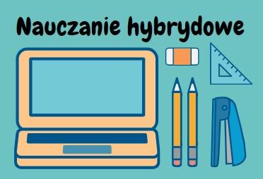 Od 17 maja – nauczanie hybrydowe!